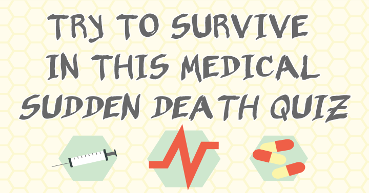 Medical Sudden Death Quiz