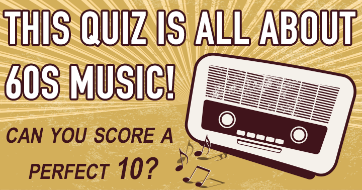 This quiz is all about 60s music!