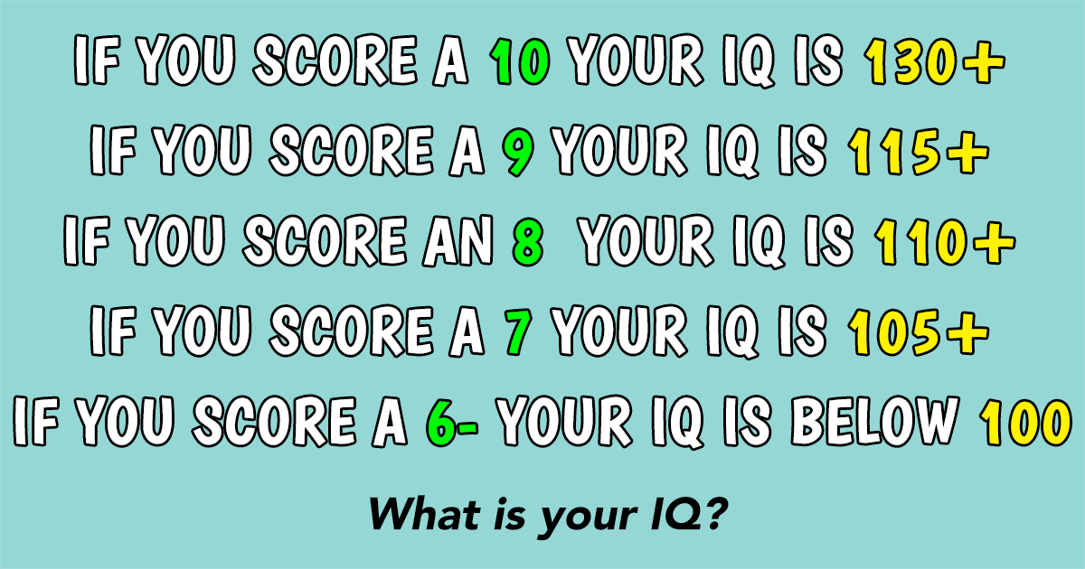 Let's see if you can score a 7 or up
