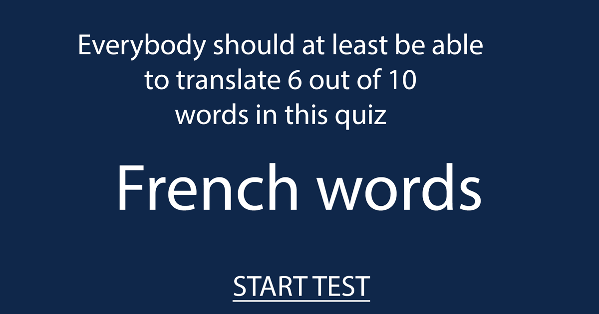 How well is your knowledge about the French language?