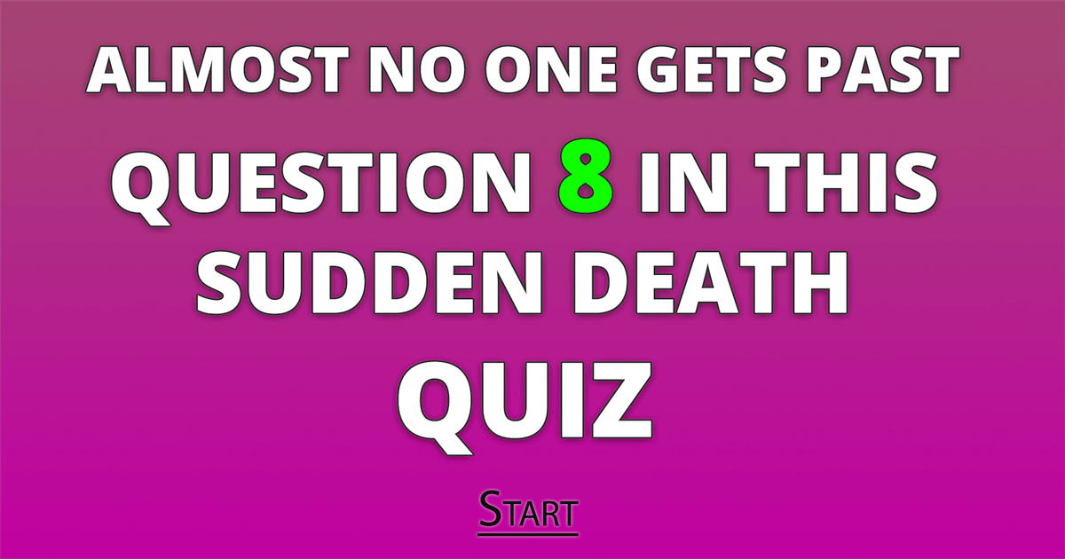 Do you dare to take this Sudden Death quiz?