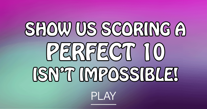 Show us it isn't impossible!
