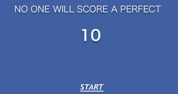 No one will score a perfect 10