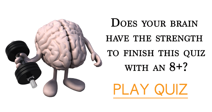 Does your brain have the power to play this quiz?