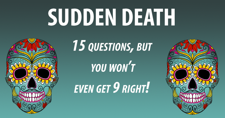 Day of the Dead Sudden death quiz