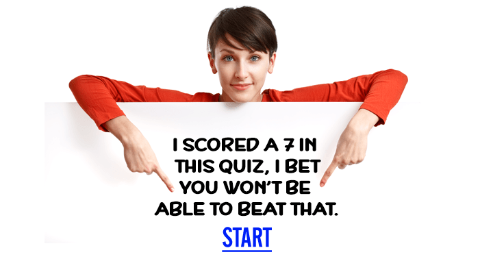Can you score a 7 or better?