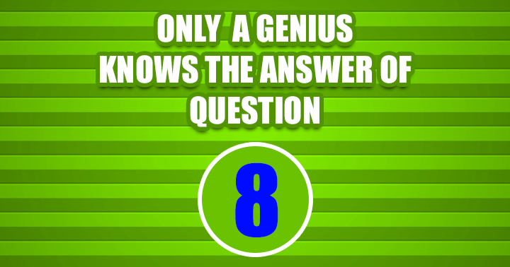 Can you answer question 8?
