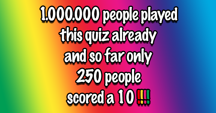 Already 1.000.000 people played this quiz