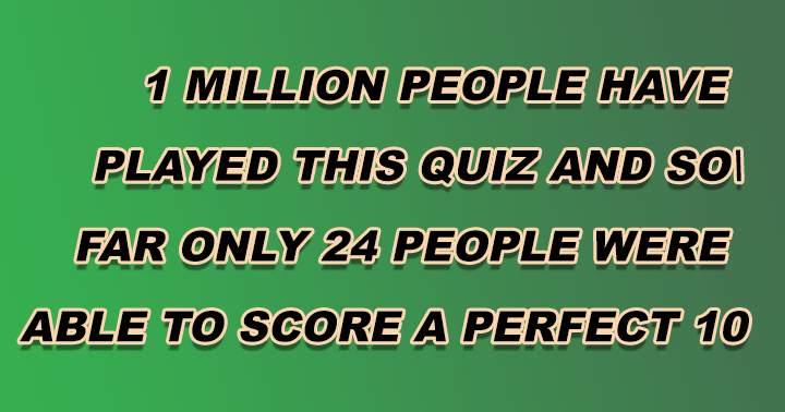 You also should try to beat this quiz!