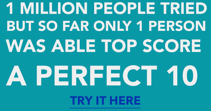 Can you get a perfect score in this impossible quiz?
