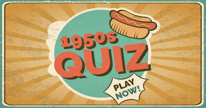 1950s Quiz