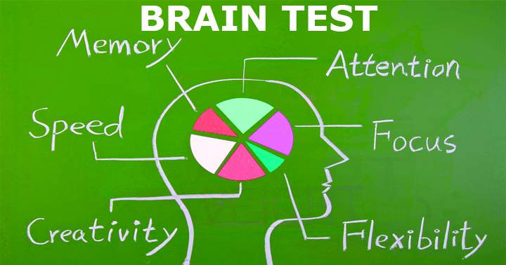 Test  your memory , focus, flexibility and more with this brain test