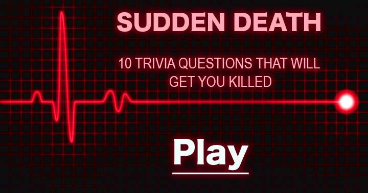 Be careful with this deadly quiz