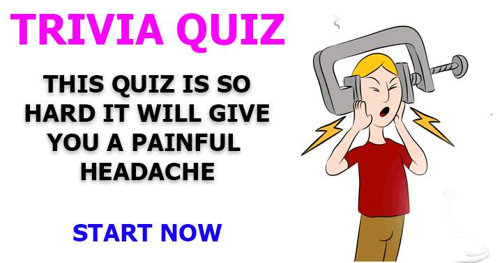 Only play this hard quiz if you don't mind getting a headache