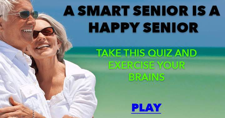 Are you a smart and happy senior?