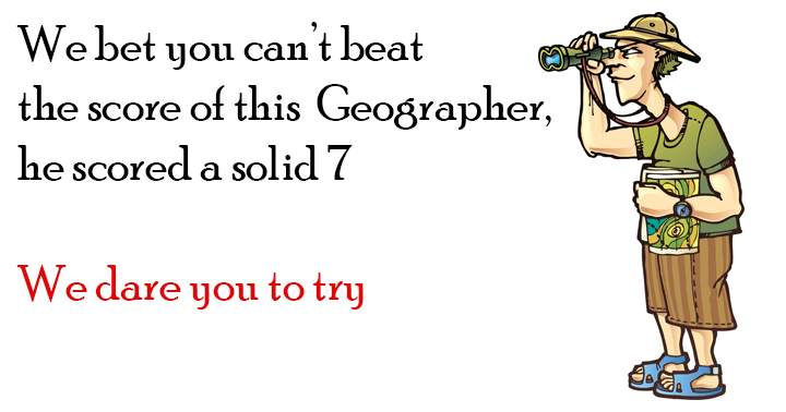 Are you smarter than this geographer?