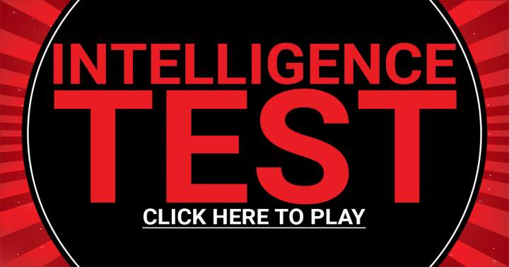 Click To Play Our Intelligence Test