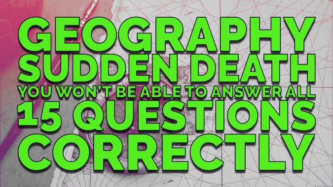 Geography Sudden End Quiz