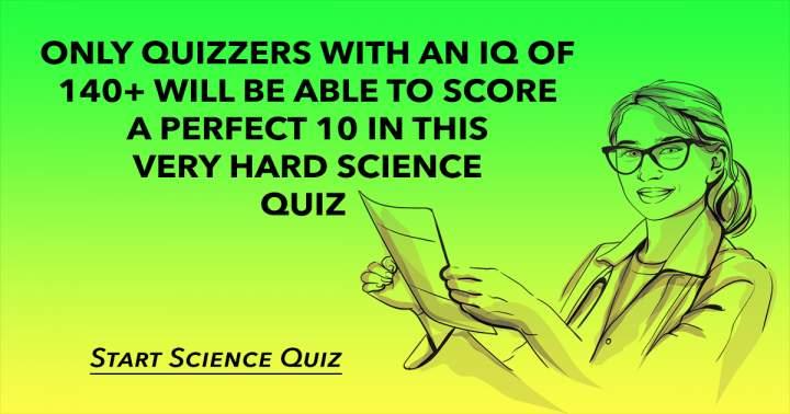 Difficult Science Quiz