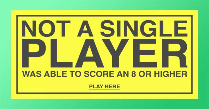 Not a single player scores an 8 or higher